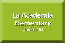 La Academia Elementary School, Chaska, MN