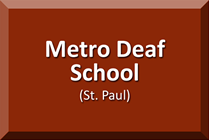 Metro Deaf School, St. Paul, MN